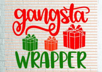 Gangsta Wrapper SVG – Winter svg – Cookie svg – Christmas SVG – Commercial Use svg, dxf, png and jpg files