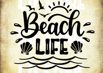 Beach Life Svg Dxf Eps Png Files for Cutting Machines Cameo Cricut, Pineapple, Summer Vacation, Girly, Funny, Summer Svg