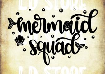 Mermaid Squad (1) SVG, Mermaid svg, Summer SVG, Beach svg, Ocean svg, Mermaid Summer Shirt Design, Cricut & Silhouette cut files
