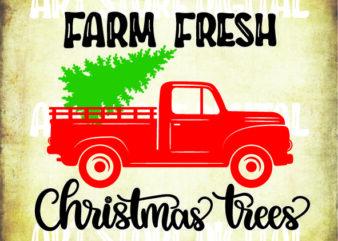 Farm Fresh Christmas Trees Christmas SVG files for Cricut designs sayings, truck svg, tree svg, farm fresh svg, tree farm svg