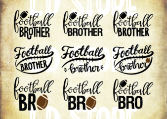 9 styles football brother svg bundle, Football Brother Svg, Football Svg, Football Bro, Little Brother Biggest Fan, Game Day Shirt, Football Seams Svg File for Cricut, Png, Dxf