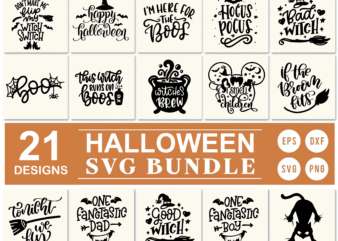 21 Styles Halloween svg bundle, Witch Svg, Boo Svg, Hocus Pocus svg, i smell children svg, happy halloween svg, bad witch svg, i'm here for the boos svg, witches brew svg, tonight we fly svg, cat halloween svg, file for tshirt, circut, cutting, etc …