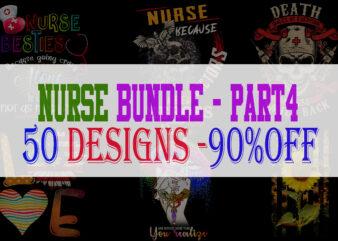 Nurse Bundle Part 4 – 50 Designs – 90% OFF