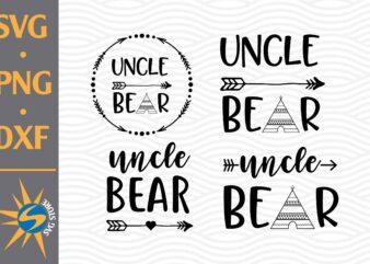 Uncle Bear SVG, PNG, DXF Digital Files