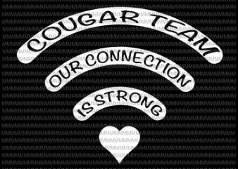 Cougar team svg, our connection is strong svg, Kindergarten wifi svg, back to school svg,First Day Of School,svg for Cricut Silhouette