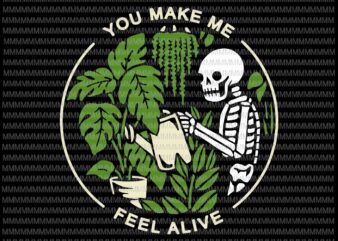 You Make Me Feel Alive svg, Halloween Skull Tee svg, Halloween Skull svg, png, dxf, eps, ai files