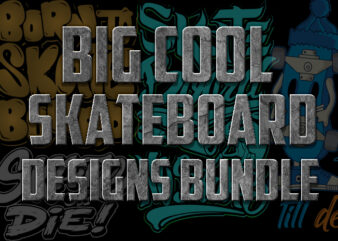 BIG COOL SKATEBOARD DESIGNS