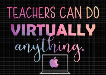 Teachers Can Do Virtually Anything, Teachers Can Do Virtually Anything PNG, teacher png, teacher design