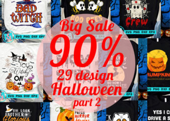 Big Sale 90% Halloween SVG, Witches SVG, Boo SVG, Pumpkin SVG, Holiday SVG, Funny SVG