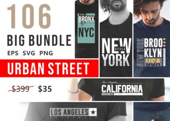 106 Urban street t-shirt design vector bundle. New York city, california, los angeles, the bronx, t shirt designs pack collection. Eps svg png