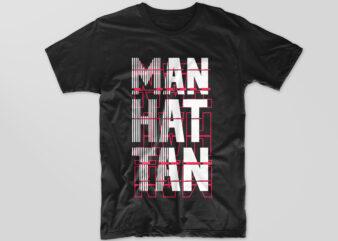 Manhattan Typography t-shirt design vector eps svg png