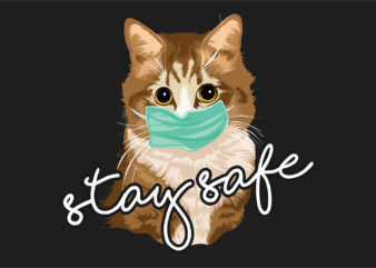 Stay safe cute cat cat wearing a mask t-shirt design vector, Trendy corona virus pandemic t shirts designs