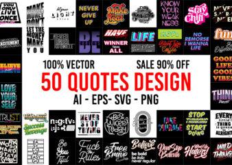 50 Best selling Quotes Desing Bundel ai, eps, svg, png transparent background