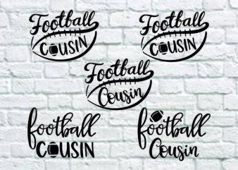 5 styles Football Cousin svg bundle, Football svg, Football Shirt svg, Football Cousin Shirt svg, Hand Lettered svg, Handlettered svg, Cut File, Digital