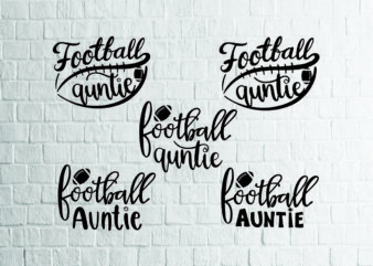 5 styles Football Auntie svg bundle, Football Auntie Svg, football svg, Baseball Svg, Auntie Cutting Files, Aunt silhouette and cricut files, Football Aunt Shirt svg