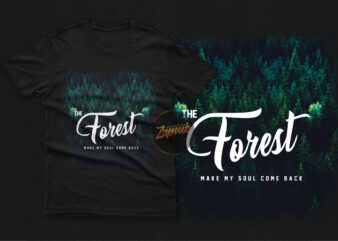The forest make my soul is come back PNG – Tshirt design for sale