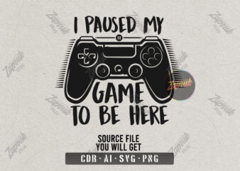 I paused my game to be here – tshirt design for sale