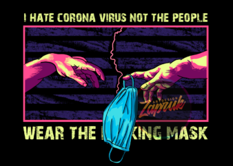 Wear the F**king Mask artwork graphic t-shirt design