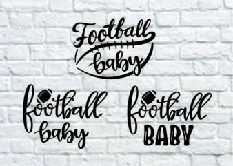 3 styles Football Baby SVG bundle ,Baby SVG, football svg, svg design, football shirt, football Baby svg, cut file, football clipart