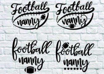 4 styles Football Nanny svg bundle, Football Nanny svg, football Nanny, football svg, svg design, football shirt, football mama svg, cut file, football clipart