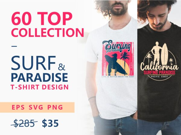 60 Surf Tropical Paradise T-shirt Design Vector Bundle. Surfing Beach, Outdoor and Travel Tee Shirt Pack. California, Los Angeles, Miami, Florida, Hawaii, Surf Rider Club. Eps Svg Png