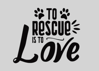 To rescue Is to Love
