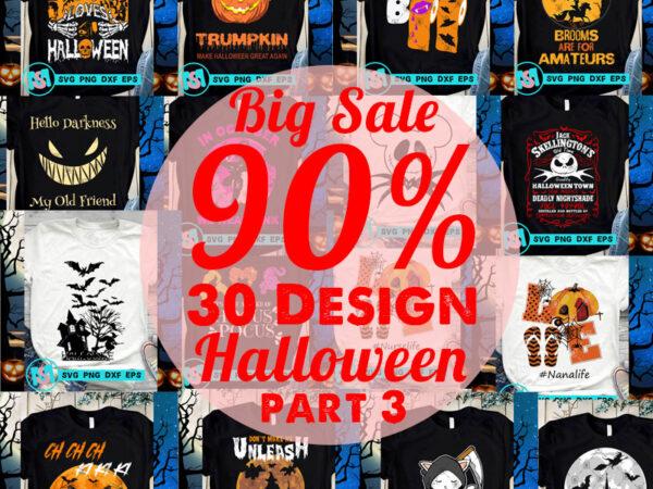 Big Sale Halloween SVG, Happy Halloween SVG, Witch SVG, Cat SVG, Boo SVG, Digital Download t shirt template