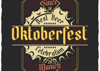 Oktoberfest Celebration. Editable t-shirt design.