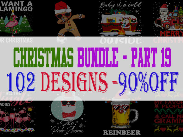 Christmas Bundle 19 – 102 designs – 90% OFF
