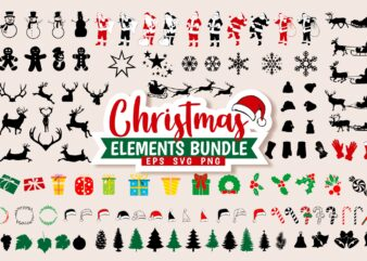 Christmas Bundle SVG PNG EPS T-shirt Design Elements Vector, Cut File Christmas Silhouettes Symbol & Icons for T shirts Designs