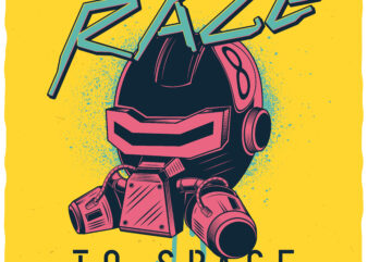 Race To Space. Editable t-shirt design.