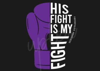 His Fight Is My Fight For Fibromyalgia SVG, Fibromyalgia Awareness SVG, Purple Ribbon SVG, Fight Cancer svg, Awareness Tshirt svg, Digital Files