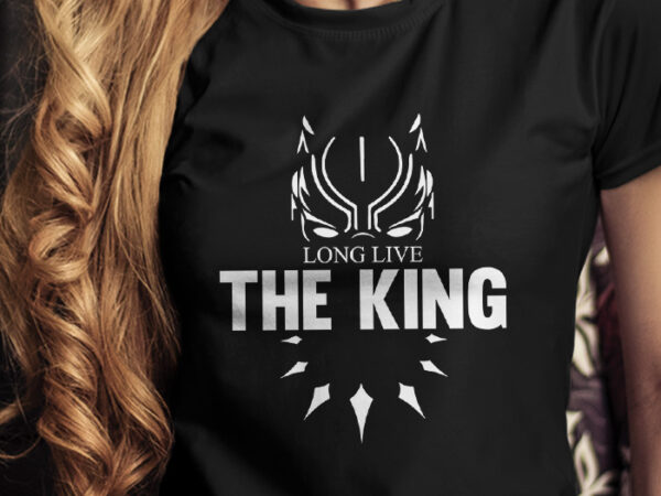 Long Live The King Black Panther Long Live The King Rip Rest In Power Styles Makes