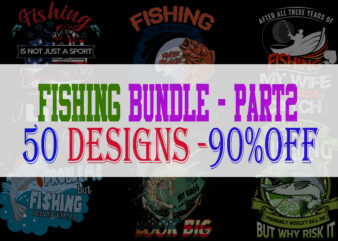 Fishing Bundle Part 2 – 50 Designs – 90% OFF
