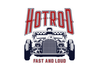 HOTROD FAST AND LOUD