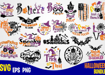 20 Halloween designs bundle, Halloween saying, Trick or Treat, Sanderson Sisters svg, Happy Halloween, Halloween, Halloween svg, Funny Halloween design svg eps, png files for cutting machines and print t shirt designs for sale t-shirt design png