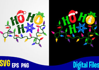 Ho Ho Ho, Christmas Lights svg, Christmas, Christmas svg, Funny Christmas design svg eps, png files for cutting machines and print t shirt designs for sale t-shirt design png