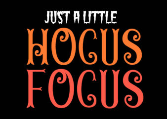 Just Little Hocus Focus