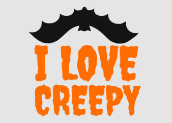 I Love Creepy