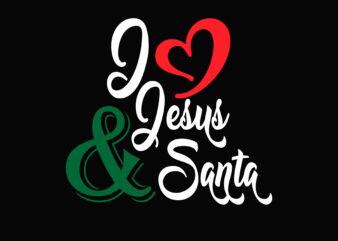 I Love Jesus and Santa Christmas