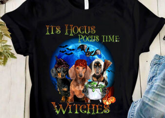 IT'S HOCUS POCUS TIME WITCHES PNG, Hocus Pocus PNG, Dog Dachshund PNG, Witch PNG, Digital Download