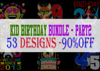 Kid Birthday Bundle 2 – 53 Designs – 90% OFF
