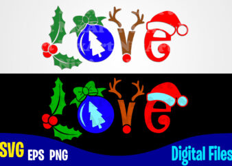 Love, Holly Jolly, Christmas svg, Funny Christmas design svg eps, png files for cutting machines and print t shirt designs for sale t-shirt design png