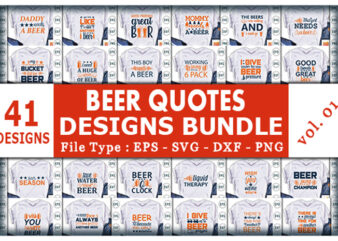 41 Best Selling Beer Tshirt designs Bundle – Limited Time Only