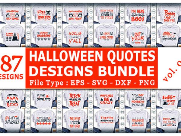 Best Selling Halloween Quotes Tshirt designs Bundle
