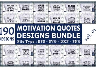 Best Selling Motivation Quotes Tshirt designs Bundle