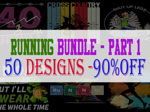 Running Bundle Part 1 – 50 Designs – 90% OFF