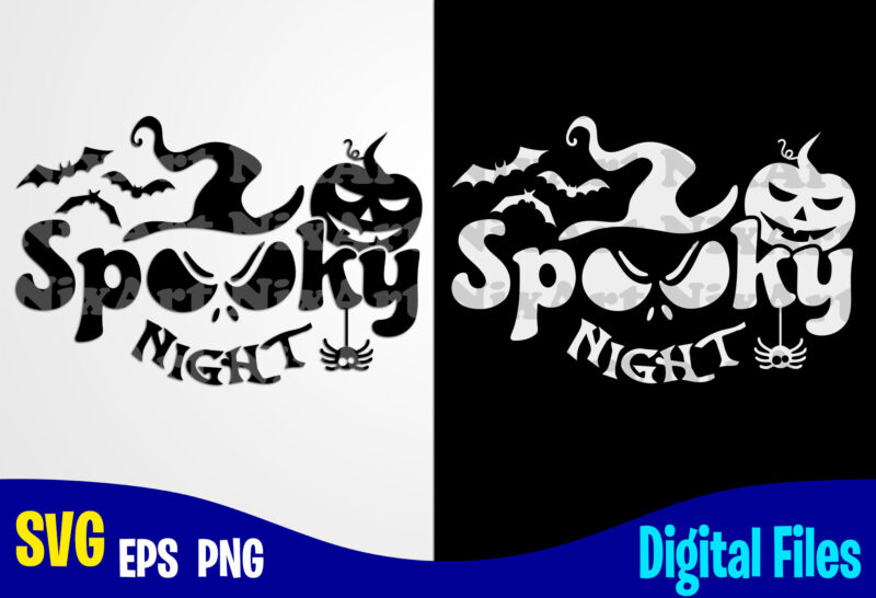 Spooky Night Happy Halloween Halloween Halloween Svg Funny Halloween Design Svg Eps Png Files For Cutting Machines And Print T Shirt Designs For Sale T Shirt Design Png Buy T Shirt Designs