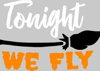 Tonight We Fly