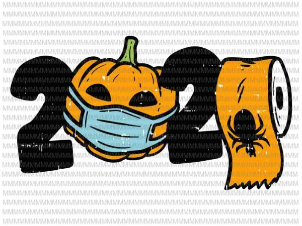 2020 Pumpkin In Mask Toilet Paper Halloween Quarantine svg, funny halloween svg, halloween svg